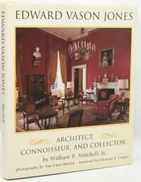EDWARD VASON JONES 1909-1980: Architect, Connoisseur and Collector