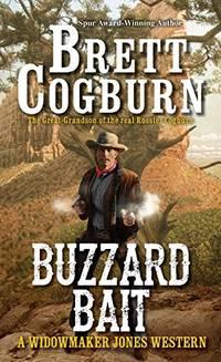 Buzzard Bait (A Widowmaker Jones Western): 2