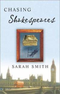 image of Chasing Shakespeares : A Novel