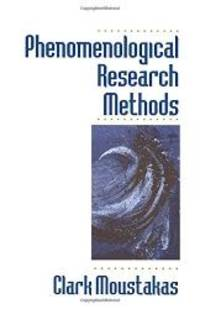 Phenomenological Research Methods by Clark Moustakas - Paperback - 1994-04-05 - from Books Express (SKU: 0803957998n)