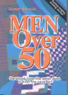 Men over 50: Paralyzed from the Waist Down or from the Neck Up?