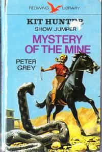 Kit Hunter Show Jumper Mystery of the Mine
