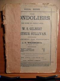 VOCAL SCORE THE GONDOLIERS OR, THE KING OF BARATARIA.