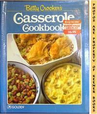 Betty Crocker's Casserole Cookbook by Betty Crocker Kitchens - First Printing - 1984 - from KEENER BOOKS (Member IOBA) (SKU: 000598)