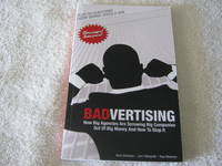 Badvertising: How Big Agencies Are Screwing Big Companies Out of Big Money and How to Stop It
