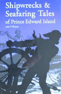 image of Shipwrecks & Seafaring Tales of Prince Edward Island