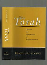 The Wisdom of the Torah, Theology and Social History of Old Testament Law