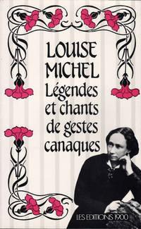 Légendes et chants de gestes canaques, présentés par Gérard Oberlé