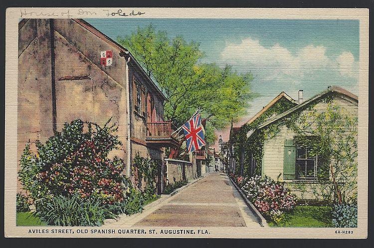 AVILES STREET, OLD SPANISH QUARTER, ST. AUGUSTINE, FLORIDA, Postcard