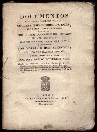 Lisboa: Impressão Régia, 1832. 8vo (21.7 cm, 8.25
