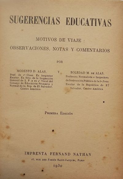 Fernand Nathan, 1930. RAMOS, Gil. ALAS, Modesto D. . SUGERNECIAS EDUCATIVAS. Motivos De Viaje: Obser...