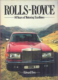 Rolls-Royce - 80 Years of Motoring Excellence.