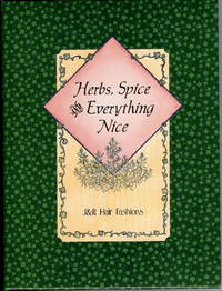 Herbs, Spice and Everything Nice