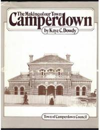 image of CAMPERDOWN THE MAKING OF OUR TOWN