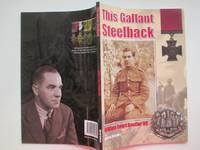 image of This gallant Steelback: William Ewart Boulter VC