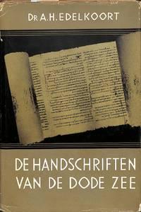De Handschriften van de Dode Zee.
