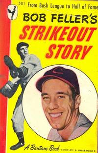 Bob Feller\'s Strikeout Story