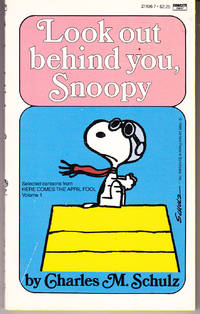 Look Behind You, Snoopy by  Charles M Schulz - Paperback - 3rd Printing - 1986 - from John Thompson and Biblio.com