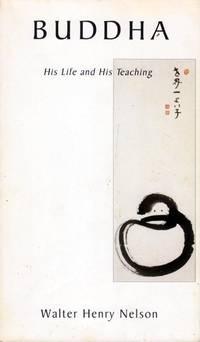 Buddha: His Life and Teaching