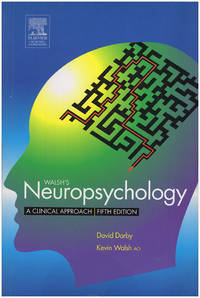 Neuropsychology: A Clinical Approach (Fifth Edition)