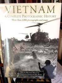 Vietnam: A Complete Photographic History by  Michael  text; Hal Buell photographs Maclear - 1st edition - 2003 - from civilizingbooks (SKU: 2065HID-2890)