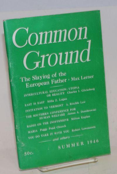 New York: Common Council for American Unity, 1946. 112p., staplebound journal celebrating America's ...