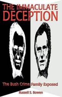 The Immaculate Deception by Russell S. Bowen - Paperback - 2005-04-05 - from Books Express (SKU: XH07SKLCKCn)