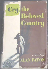 Cry, the Beloved Country by  Alan Paton - First Edition - 1948 - from Chapter 1 Books (SKU: osdt)
