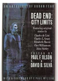 DEAD END: CITY LIMITS: AN ANTHOLOGY OF URBAN FEAR