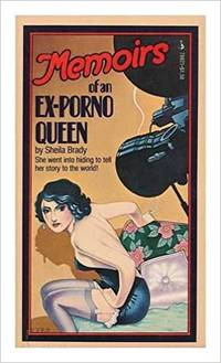 Memoirs of an Ex-Porno Queen