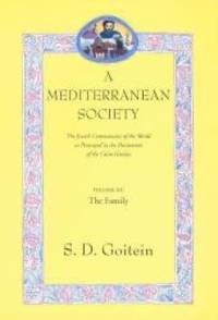 A Mediterranean Society: The Jewish Communities of the Arab World as Portrayed in the Documents...