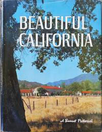 Beautiful California a Sunset Pictorial