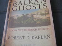 Balkan Ghosts: A Journey Through History by Robert D. Kaplan - Paperback - 2005 - from Libroist and Biblio.com