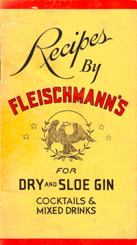 Recipes by Fleischmann's for Dry and Sloe Gin Cocktails and Mixed Drinks