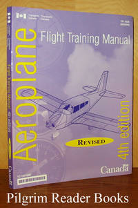 Aeroplane Flight Training Manual. Revised 4th edition