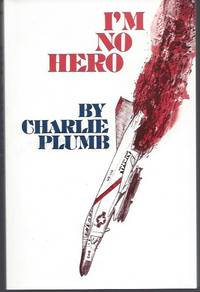 I'm No Hero by  Charlie Plumb - Paperback - Signed - 1973 - from Warwick Books and Biblio.com