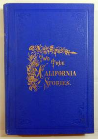 Two True California Stories