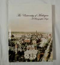 The University of Michigan: A Photographic Saga (Millenium Project)