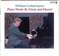 image of William Corbett Jones performs Piano Works by Mozart and Roger Nixon [COMPACT DISC]