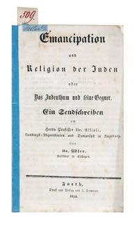 Emancipation und Religion der Juden oder Das Jedenthum und seine Gegner.  Ein Sendschreiben