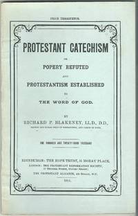 image of Protestant Catechism or Popery Refuted and Protestantism Established By the Word of God