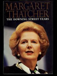 The Downing Street Years ( signed )