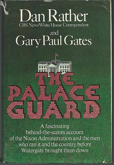 PALACE GUARD, Rather, Dan and Gates, Gary Paul