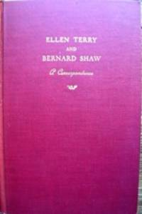 Ellen Terry and Bernard Shaw. A Correspondence. Edited by Christopher St. John