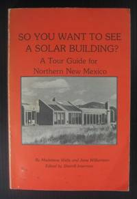 image of So You Want to See a Solar Building? A Tour Guide for Northern New Mexico