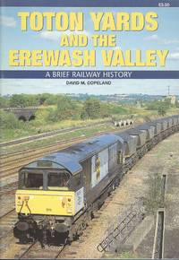 Toton Yards and the Erewash Valley: A Brief Railway HIstory