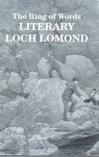 RING OF WORDS: Literary Loch Lomond