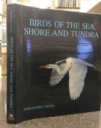 BIRDS OF THE SEA, SHORE AND TUNDRA [INSCRIBED]