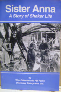 Sister Anna:  A Story of Shaker Life
