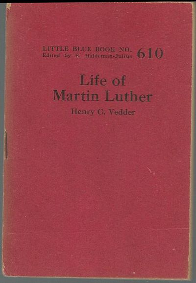 LIFE OF MARTIN LUTHER, Vedder, Henry